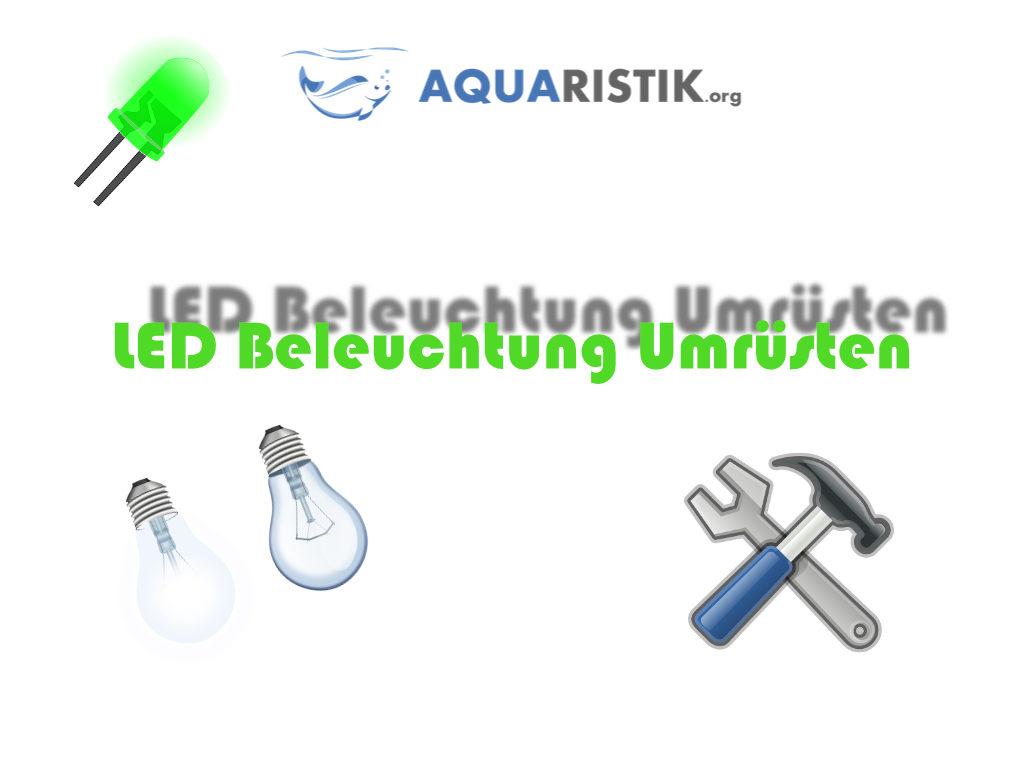 LED umrüsten umbauen
